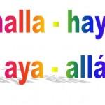 Cuál es la diferencia entre halla, haya, aya y allá